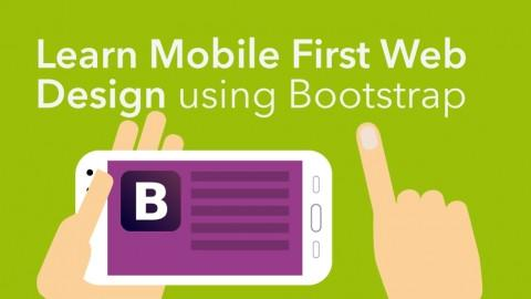 Learn Mobile First Web Design using Bootstrap